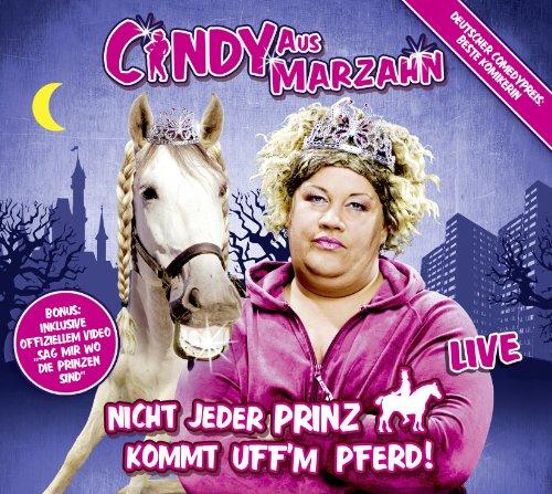 aus Marzahn - Nicht jeder Prinz kommt uff'm Pferd!