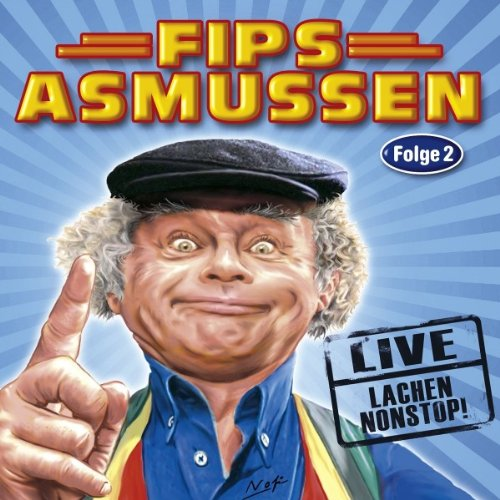 Asmussen - Fips Asmussen - Das Beste - Folge 2 - LIVE Lachen Nonstop!