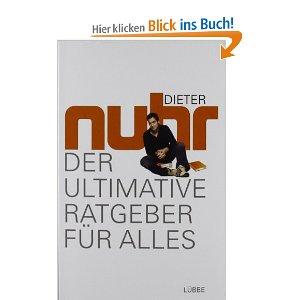 Nuhr - Der ultimative Ratgeber für alles