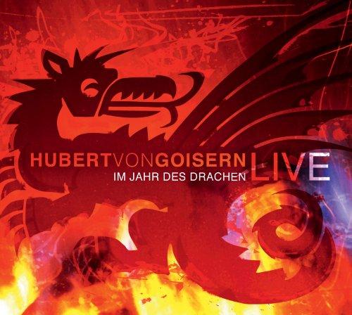 von Goisern - Im Jahr des Drachen/Hubert Von Goisern Live