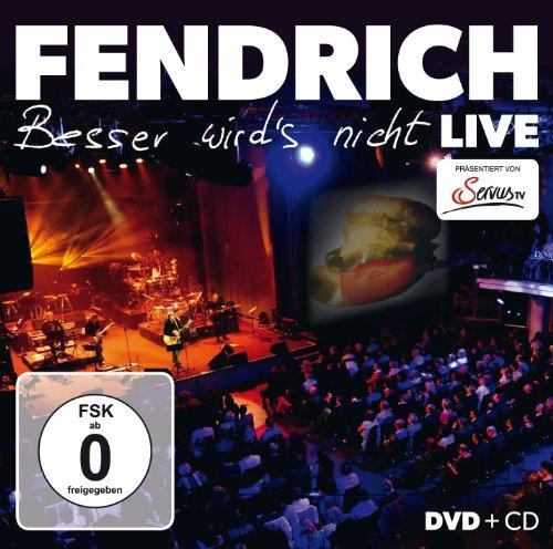 Fendrich - Rainhard Fendrich - Besser wird's nicht/Live (+ CD)