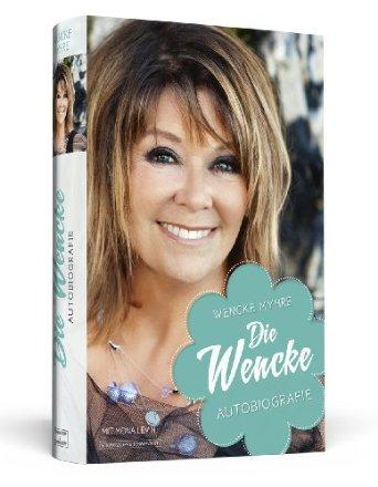 Myhre - Die Wencke - Autobiografie [Gebundene Ausgabe]